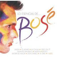 Cover Miguel Bosé - Lo esencial de Miguel Bosé [2010]